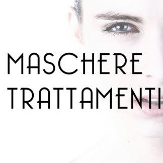 Maschere/Trattamenti